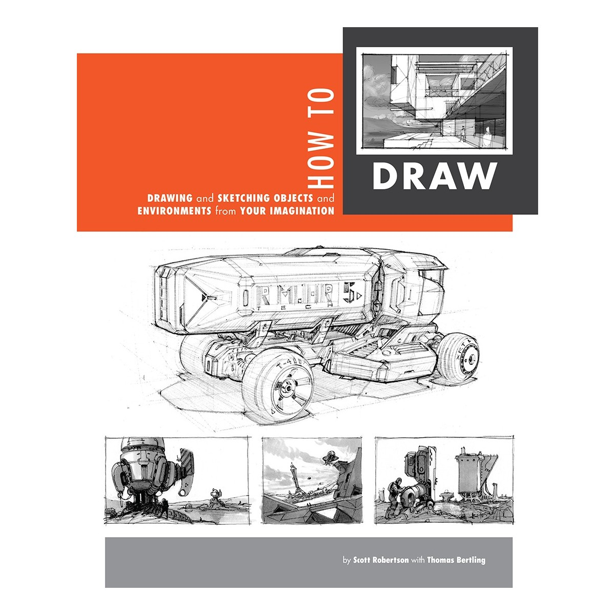 Scott Robertson et Thomas Bertling - How To Draw