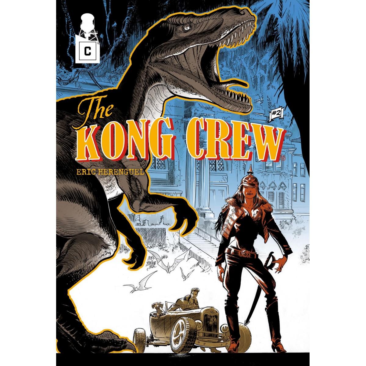 Eric Hérenguel - The KONG CREW - Ep 2