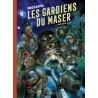 Les Gardiens du Maser - Exemplaire Dédicacé