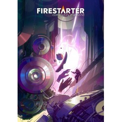 FIRESTARTER n°6 - Community Magazine