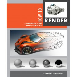 Scott Robertson et Thomas Bertling - How to Render