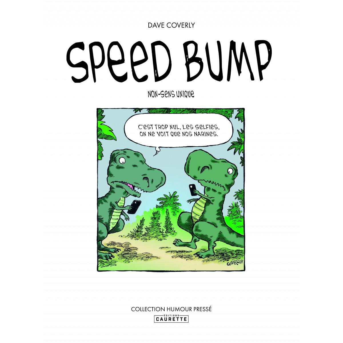 Dave Coverly - Speedbump 1: Non-Sens Unique (précommande)