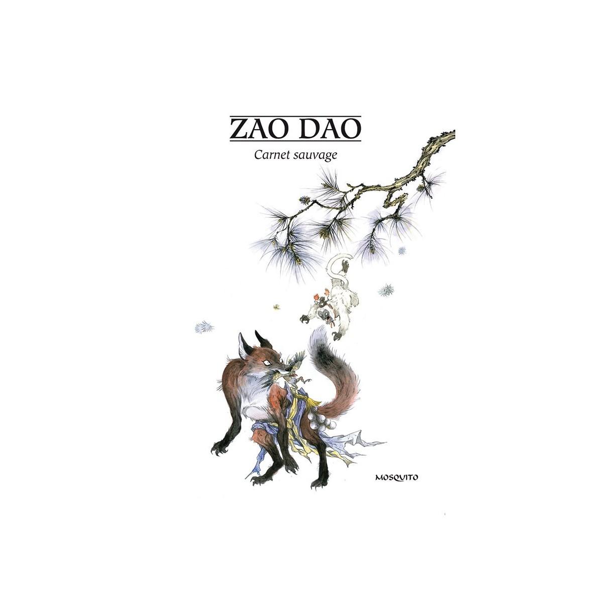 Zao Dao : Carnet Sauvage