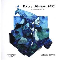 Sergio Toppi : Bab el Ahlam, la porte des rêves, 1932