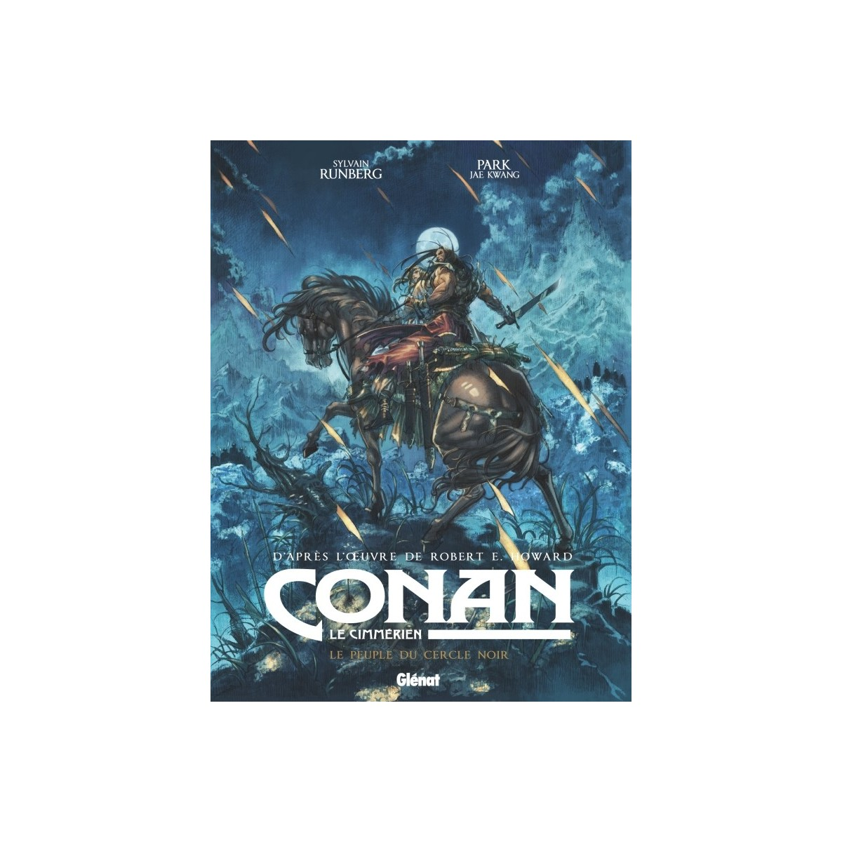 Jae Kwang Park : Conan le Cimmérien - Le Peuple du cercle noir