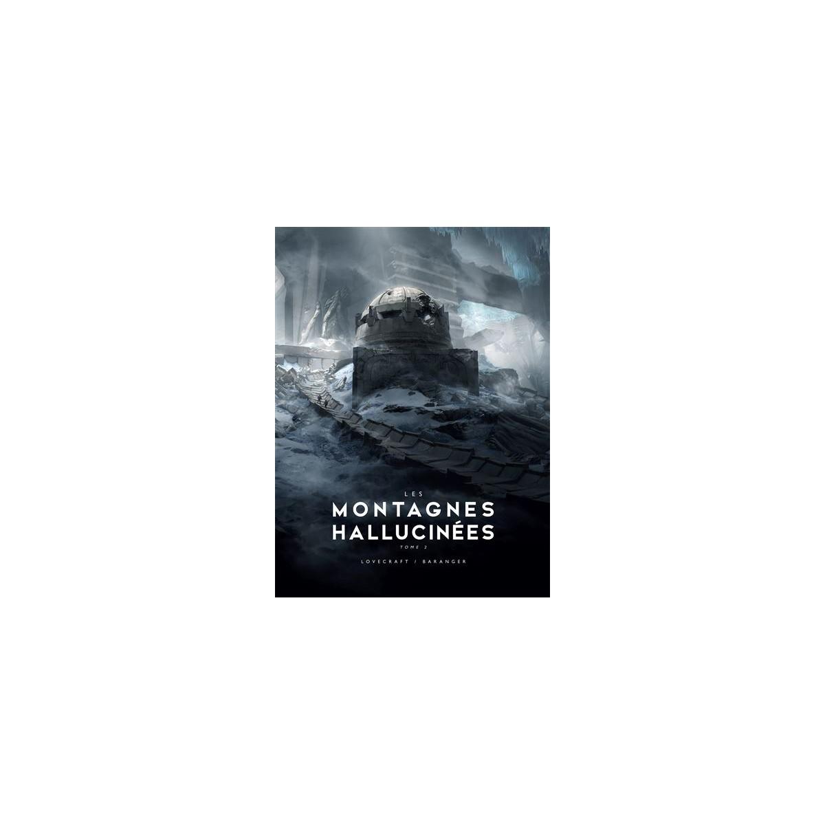 H.P. Lovecraft & François Baranger - Les montagnes hallucinées