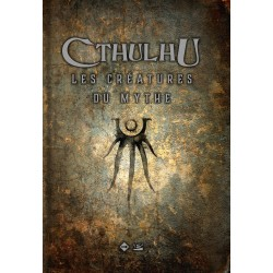 Cthulhu : Creatures of the Myth