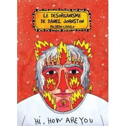 Ricardo Cavolo - Le désorganisme de Daniel Johnston