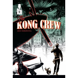 The KONG CREW - Eric Hérenguel