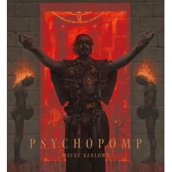 Wayne Barlowe - Psychopomp (précommande)