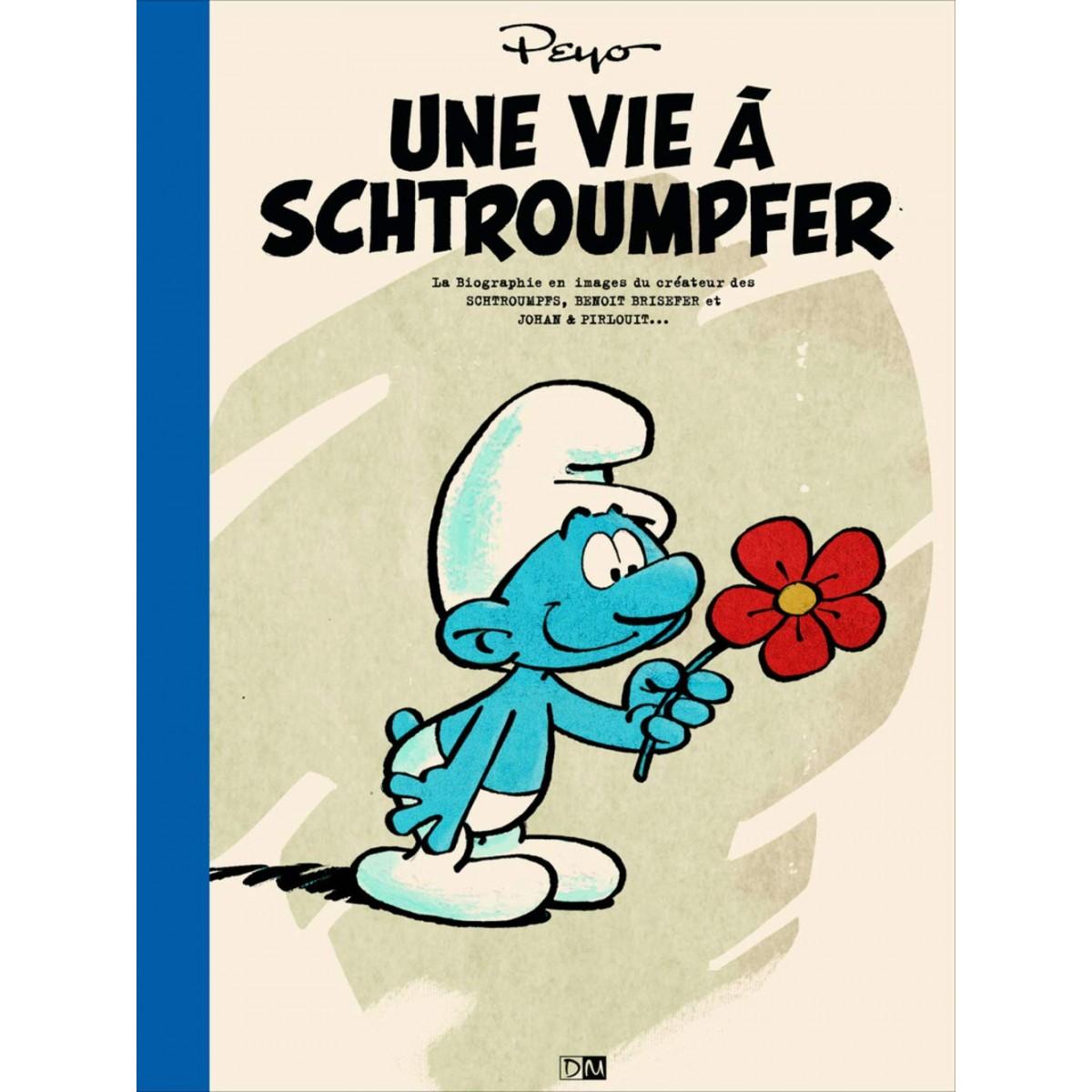 Peyo -Une vie à Schtroumpfer (FR)