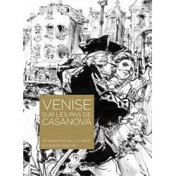 Venise sur les pas de Casanova - De la peinture du XVIIIe siècle à la bande dessinée
